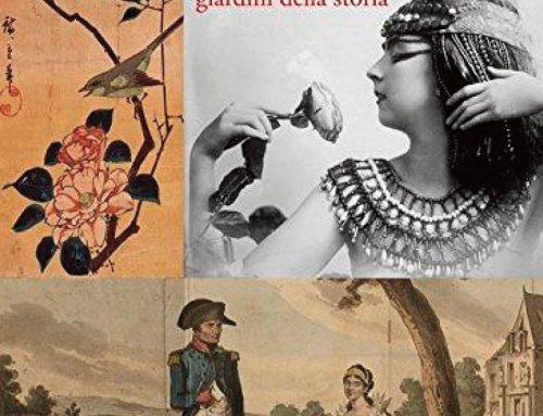 Le rose di Cleopatra. Una passeggiata per i giardini della storia.