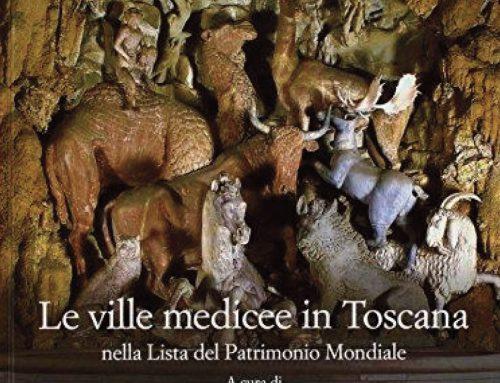 Le ville medicee in Toscana nella Lista del Patrimonio Mondiale Unesco