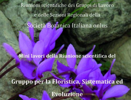 Riunione scientifica del Gruppo di Lavoro per la Floristica, Sistematica ed Evoluzione (Roma, 27 – 28 ottobre 2017): Mini lavori