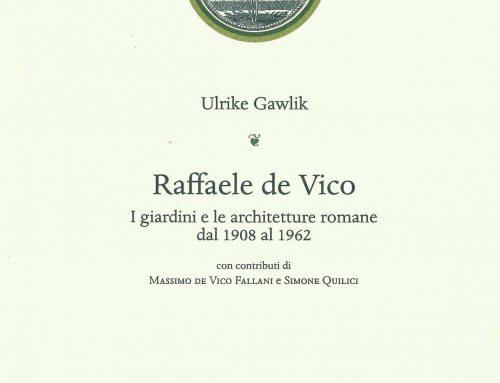 Raffaele de Vico. I giardini e le architetture romane dal 1908 al 1962