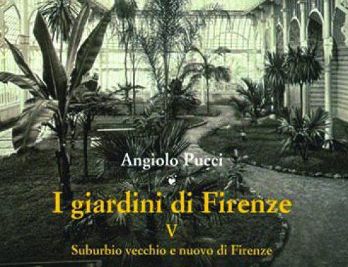 I giardini di Firenze. V. Suburbio vecchio e nuovo di Firenze