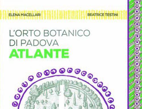 L'Orto Botanico di Padova. Atlante